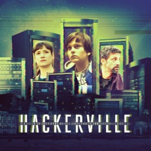 "Tmevents.ro - S-a lansat soundtrack-ul serialului original HBO – ""Hackerville"""