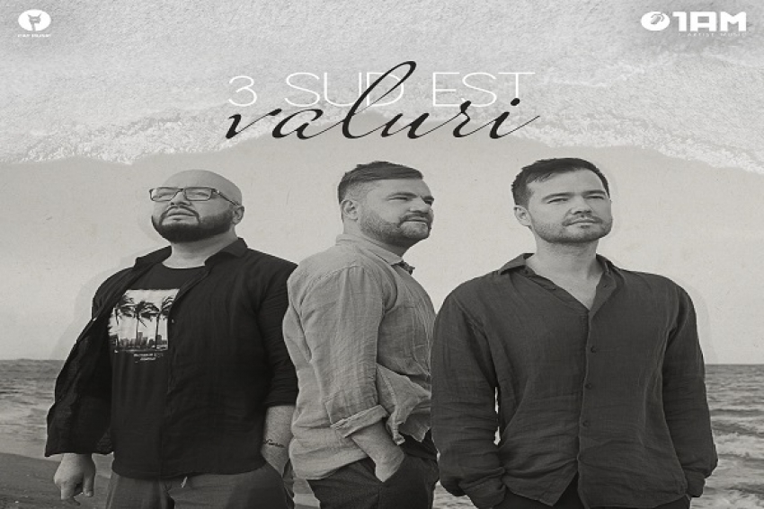 "3 Sud Est face ""Valuri"" cu un nou single"